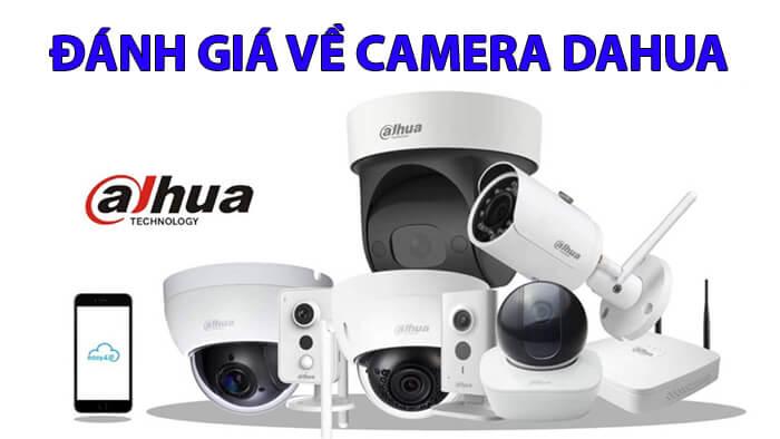 đánh giá chi tiết nhất về dòng camera dahua