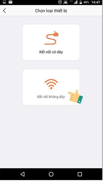 chọn kết nối không dây